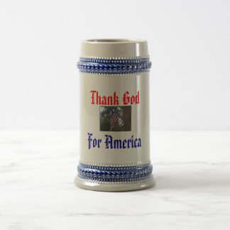 Thank God, For America Beer Steins