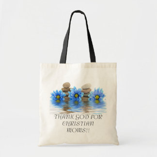 THANK GOD FOR CHRISTIAN MOMS!!... Religious Mother Budget Tote Bag