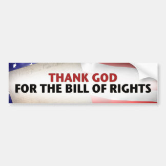 Thank God for the Bill of Rights Bumper Sticker
