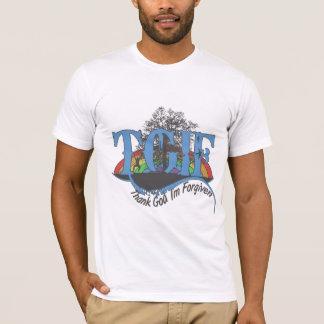 Thank God I'm forgiven TGIF T-Shirt