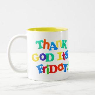 Thank God it's Friday! 2 Sided Mug