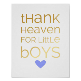 Thank Heaven For Little Boys - Blue - Poster