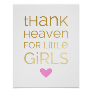 Thank Heaven For Little Girls - Pink - Poster