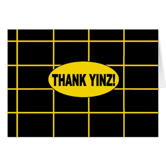 Thank Yinz Gold Centred Greeting Card