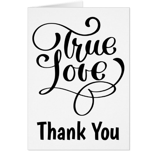 Thank You Black & White Love Wedding Bridal Shower Card