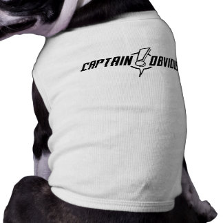 Thank You, Captain Obvious - Pet Tee