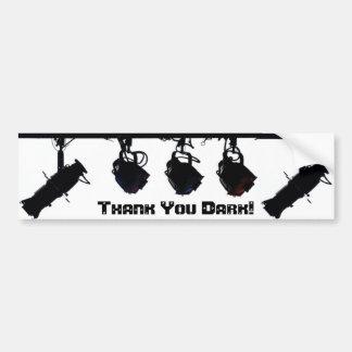 """Thank You Dark"" Bumper Sticker Car Bumper Sticker"