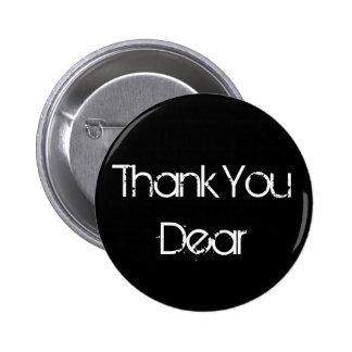 Thank You Dear 6 Cm Round Badge