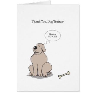 Thank You Dog Trainer Cards, Funny Dog Cartoon Card