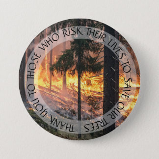 Thank You Firemen  Forests Forest Fire Button