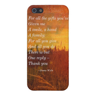 "Thank you - ""For All the Gifts You've Given Me"" iPhone 5 Cover"