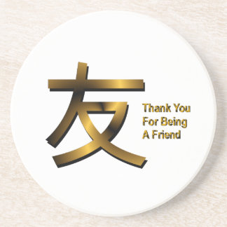 Thank You For Being A Friend Coaster