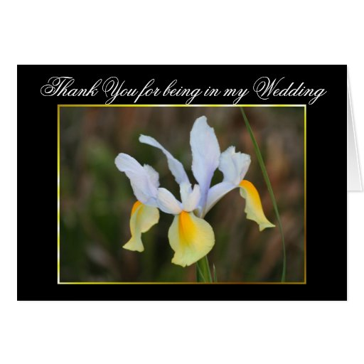 Thank you for being in my Wedding Iris card
