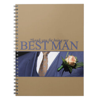 Thank you for being my Best Man Notebooks
