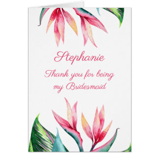 Thank You For Being My Bridesmaid Bird of Paradise Card