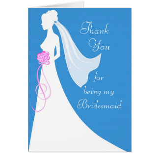 Thank you for being my bridesmaid note card