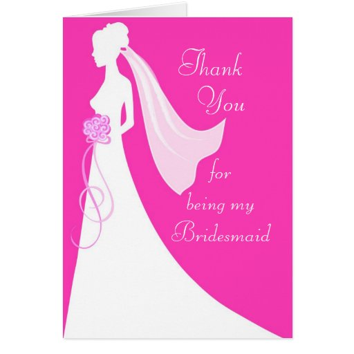 Thank you for being my bridesmaid - Pink Greeting Cards