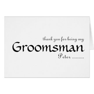 Thank you for being my Groomsman Card