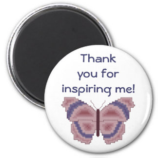 Thank you for inspiring me! Butterfly 6 Cm Round Magnet