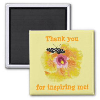 Thank you for inspiring me! Butterfly Flower Magne Magnet