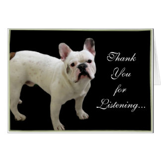 Thank You for Listening French Bulldog card