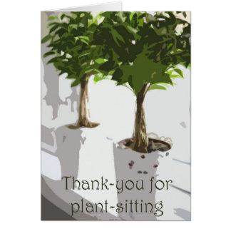 Thank-you for plant-sitting card