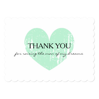 Thank you for raising the man of my dreams card 13 cm x 18 cm invitation card