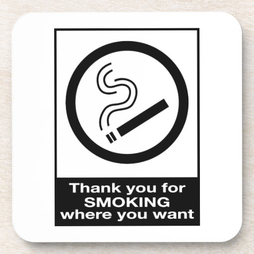 Thank You For Smoking Drink Coaster