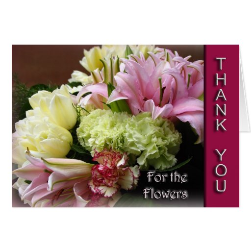 Thank You for the Flowers - Flower bouquet Card