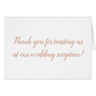 Thank you for toasting us at our wedding card