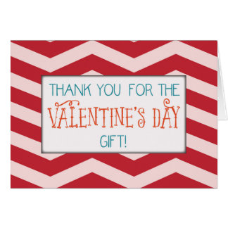 Thank You for Valentine ' s Day Gift, Red Chevron Greeting Card