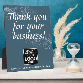 Thank you for your business with logo plaques