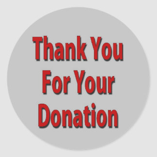 Thank You For Your Donation Round Sticker