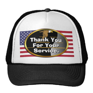 Thank You For Your Service Trucker Hat! Cap