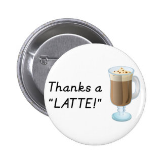 Thank you gift - Thanks a latte 6 Cm Round Badge