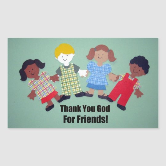 Thank You God For Friends Rectangular Sticker