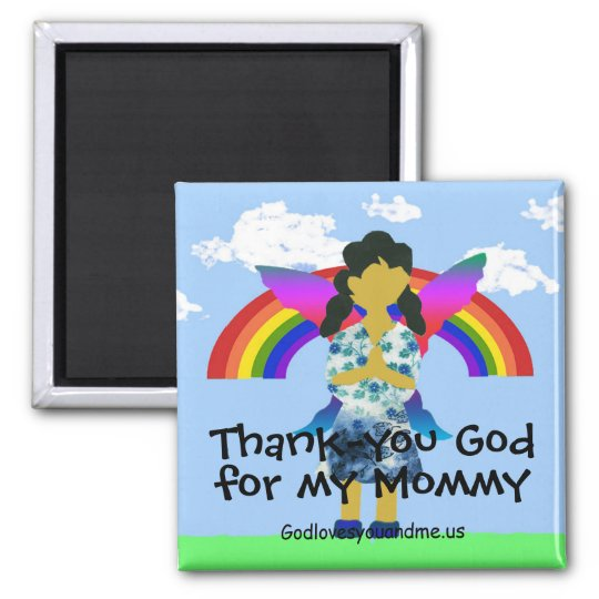 Thank-you God for my Mummy Magnet