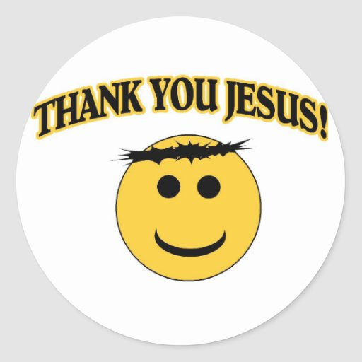 Thank You Jesus Round Sticker