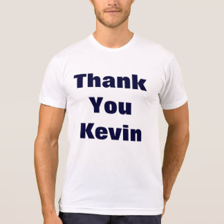 Thank you kevin T-Shirt