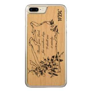 """Thank you, Lord, for another day"" Reminder Design Carved iPhone 7 Plus Case"