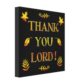 Thank You Lord! (with Autumn colored leaves) Canvas Print
