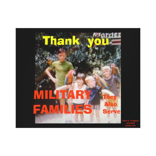 THANK YOU MILITARY FAMILIES WRAPPED CANVAS PRINT