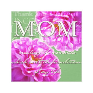 Thank You Mom Gallery Wrap Canvas
