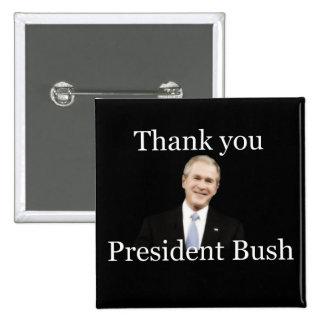 Thank You President Bush 15 Cm Square Badge