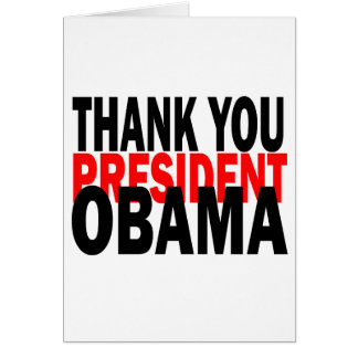 Thank You President Obama Cards