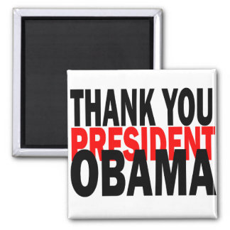 Thank You President Obama Square Magnet