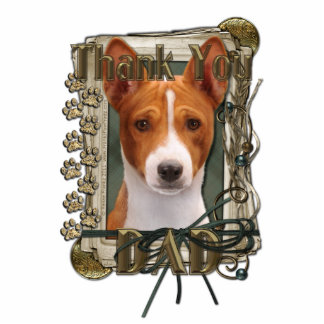 Thank You - Stone Paws - Basenji - Dad Standing Photo Sculpture