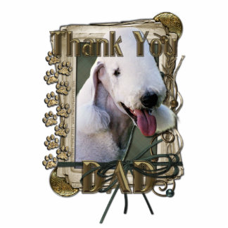 Thank You - Stone Paws - Bedlington Terrier - Dad Standing Photo Sculpture