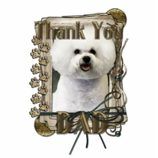 Thank You - Stone Paws - Bichon Frise - Dad Standing Photo Sculpture