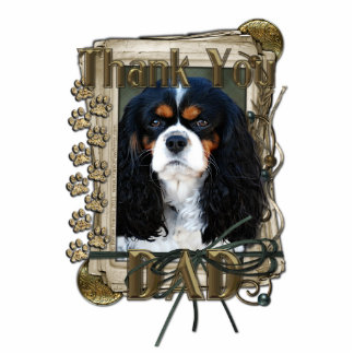 Thank You - Stone Paws - Cavalier - Dad Photo Cutout